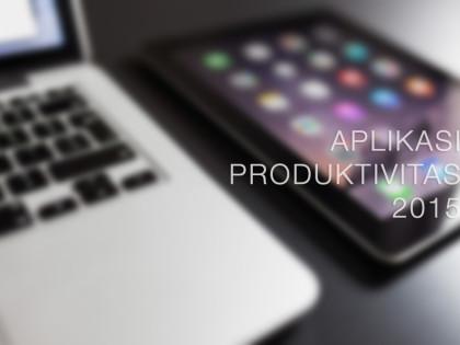 5 Aplikasi Produktivitas Terbaik Sepanjang 2015